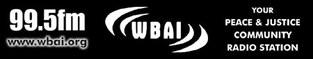 The orginal Progressive FM Radio station WBAI FM 99.5 will be broadcasting Live from Riverside Church at 7 PM (EST) and streaming Live on the Web! Click Here To Listen Live!