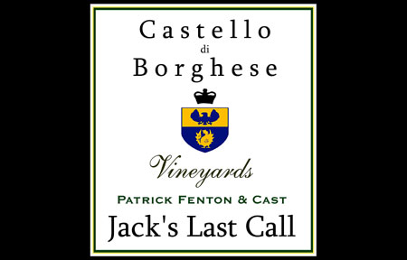 Jack's Last Call Comes to Castello di Borghese Vineyard and Winery on Sunday, August 2, 2:00 PM. - Click Here For More Details!