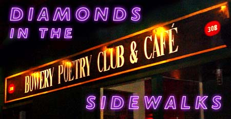 """Diamonds in the Sidewalks"" with David Amram at The Bowery Poetry Club! - Click Here For More Info!"